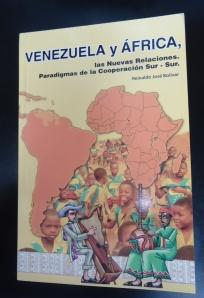 Libro Venezuela y África, las nuevas relaciones. Paradigmas de la Cooperación Sur-Sur
